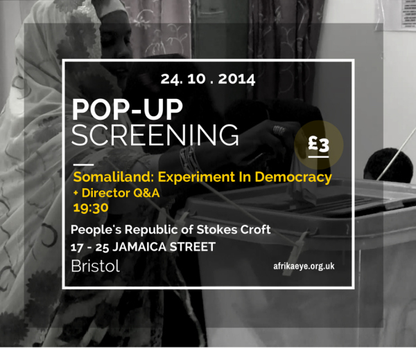 Pop-up screening. Somaliland: Experiment in Democracy