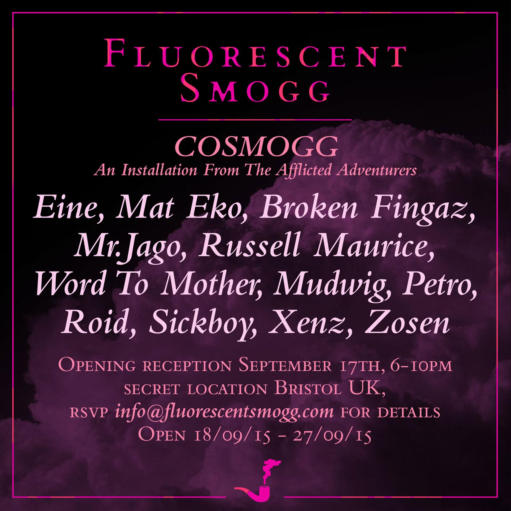 Fluorescent Smogg: Cosmogg
