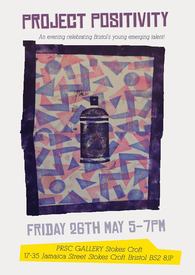 PROJECT POSITIVITY -26TH MAY – YOUNG EMERGING TALENT EXHIBITION