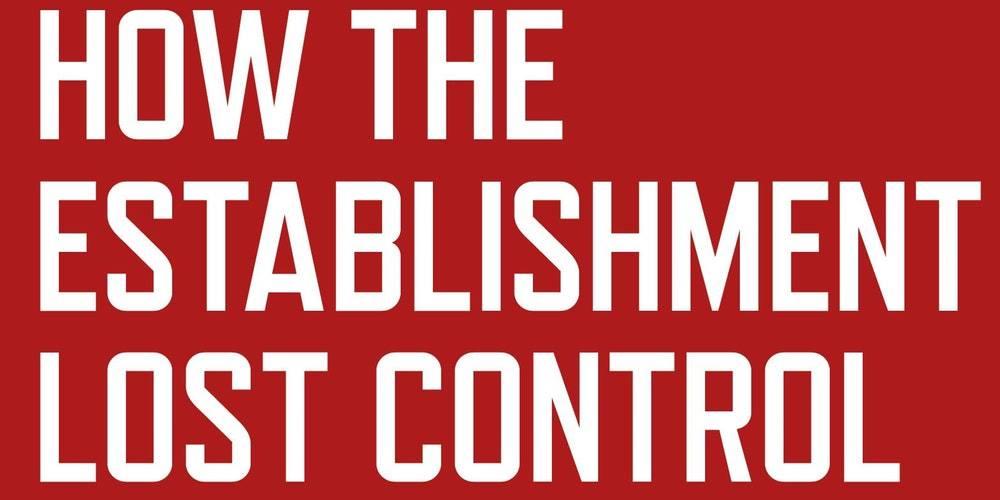 BOOK Launch: How the establishment lost control