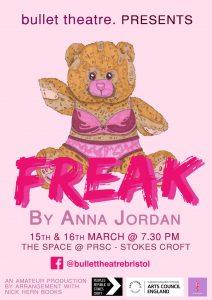 Freak by Anna Jordan Bullet theatre PRSC the space performance