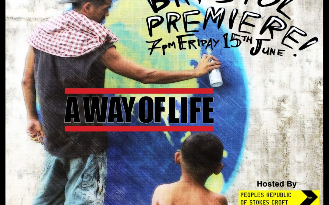 A Way of Life – Bristol Premiere.