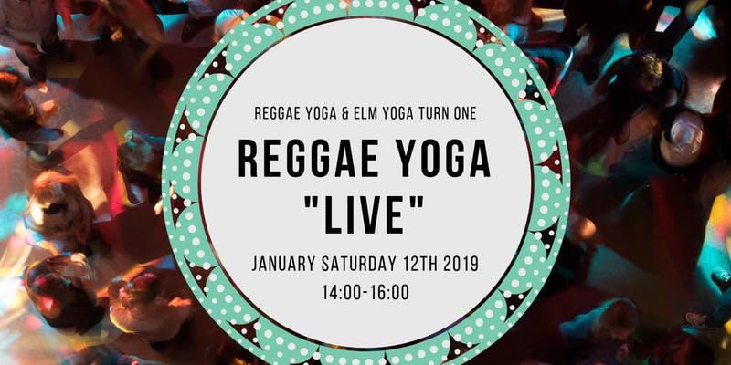 Reggae Yoga LIVE