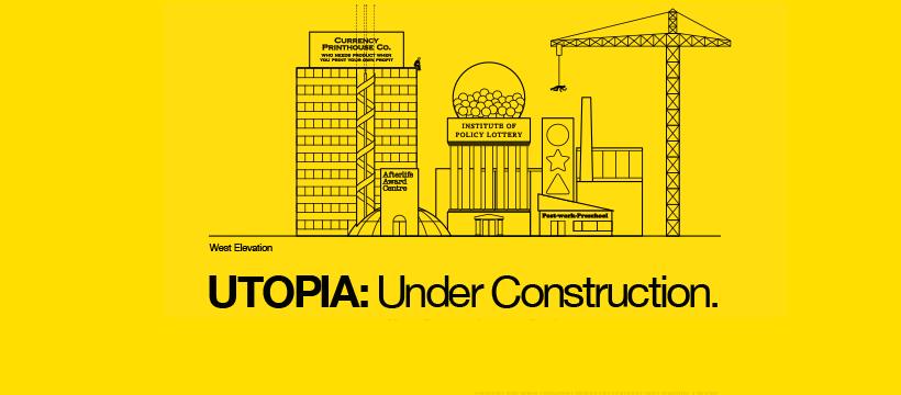 Utopia: Under Construction