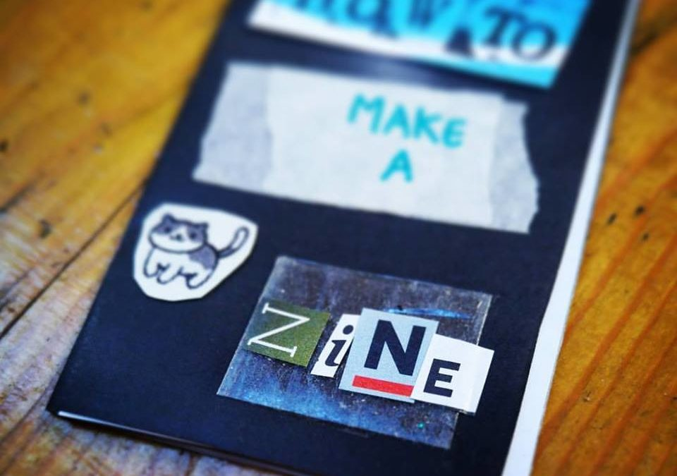 Zine Making Workshop – School of Activism