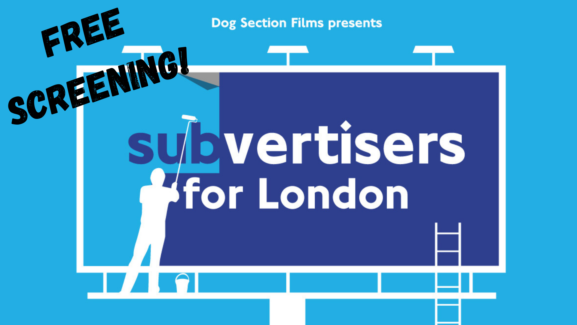 Subvertisers for London movie poster