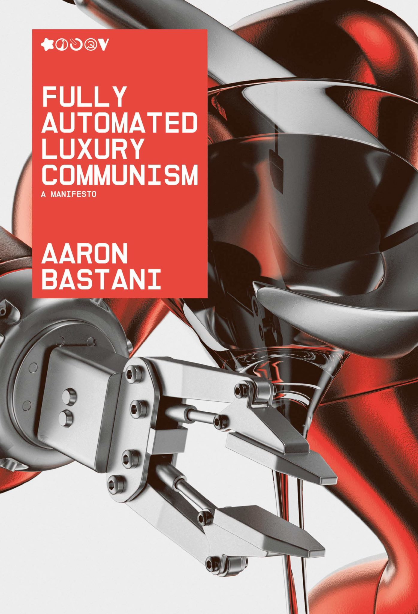 Book cover for Fully Automated Luxury Communism