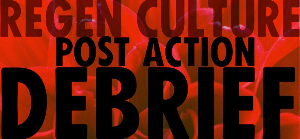 XR Regen Culture Post Action Debrief