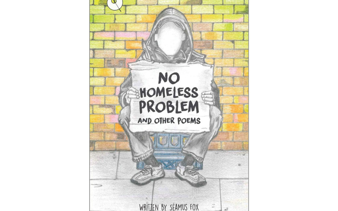 Seamus Fox – author of No Homeless Problem – Showcase