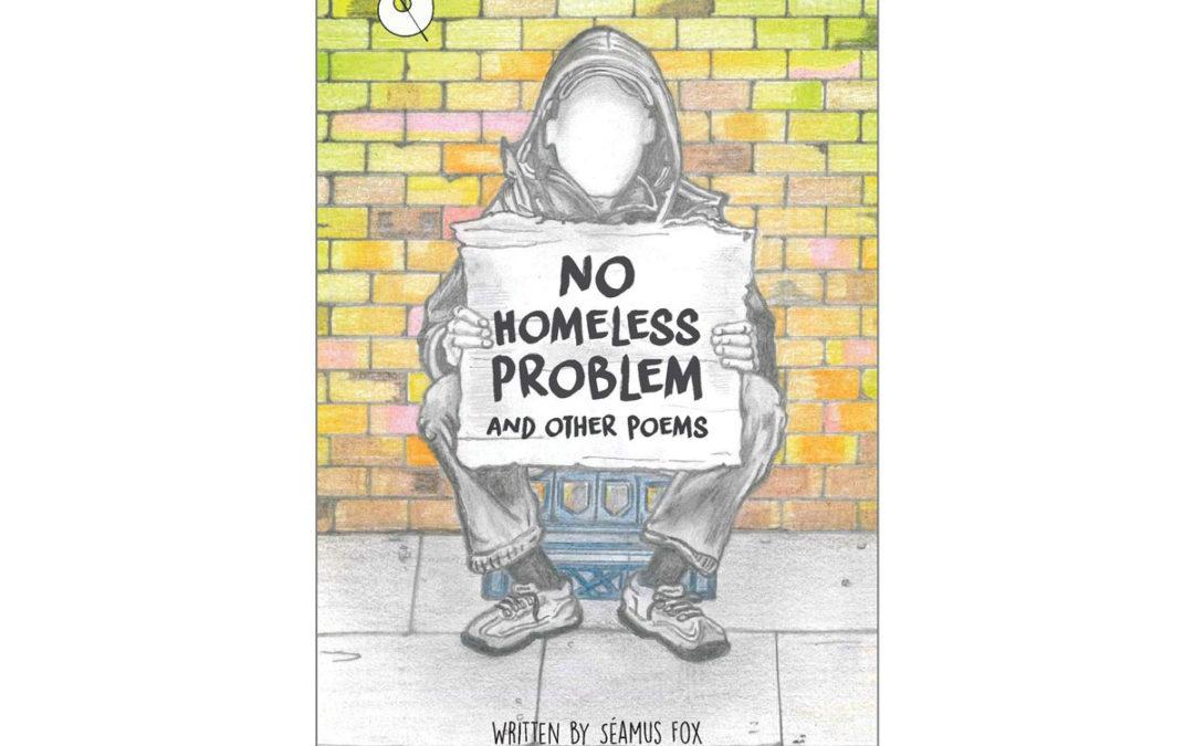 Seamus Fox – author of No Homeless Problem – Showcase