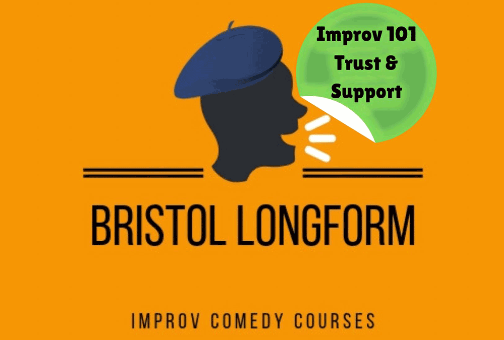Improv 101 (Trust & Support) – Bristol Longform Comedy Course