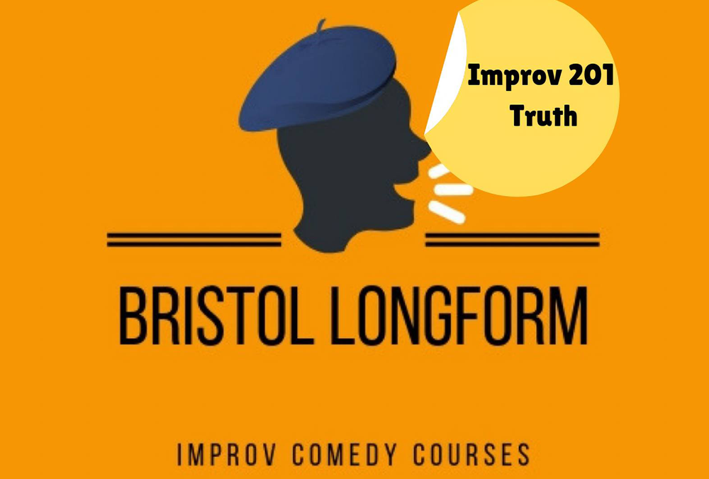 Improv 201 (Truth) – Bristol Longform Comedy Course