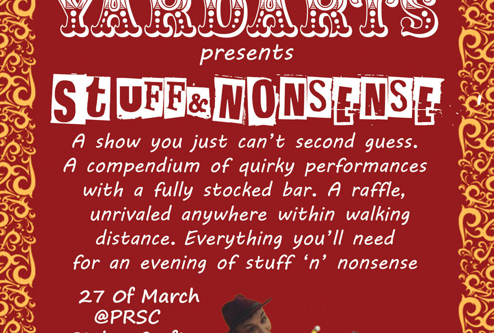 YardArts presents: Stuff & Nonsense