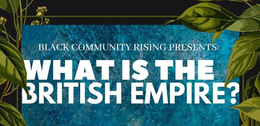 BCR presents: What is the British Empire?