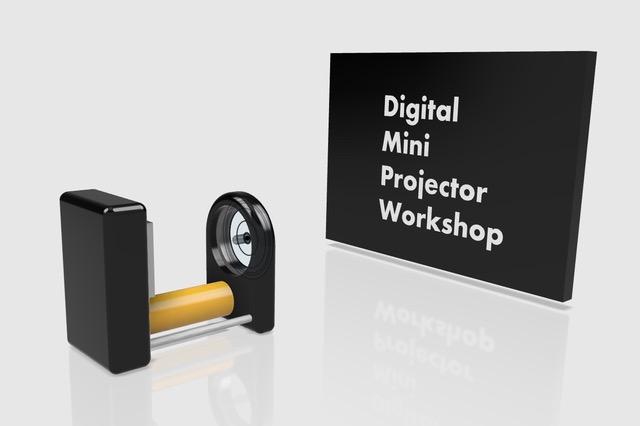 Digital Mini Projector Workshop