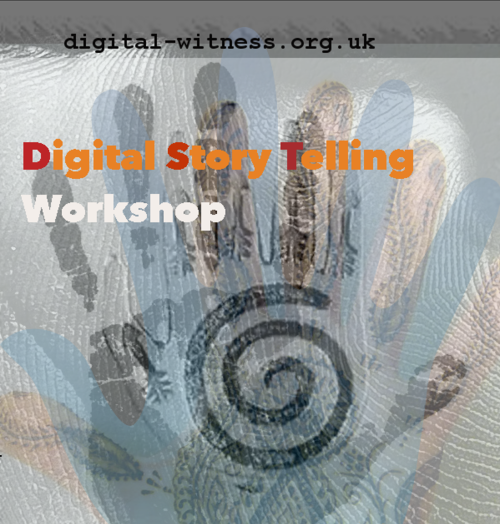 Digital Witness: An introduction to Storytelling and Advocacy